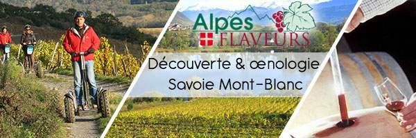 Decouverte et oenologie en Savoie Mont-Blanc Alpes